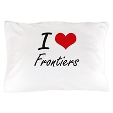 I love Frontiers Pillow Case