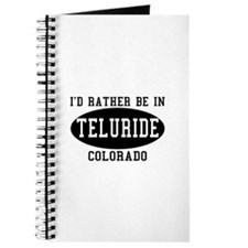 I'd Rather Be in Teluride, Co Journal