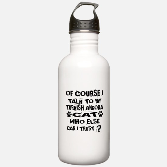 Of Course I Talk To My Sports Water Bottle