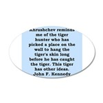 kennedy quote 35x21 Oval Wall Decal