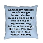 kennedy quote Everyday Pillow