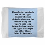 kennedy quote Pillow Sham