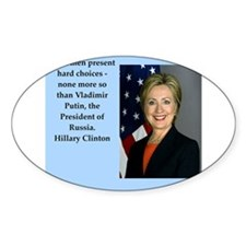 hillary clinton quote Decal