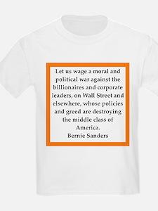 bernie sander quote T-Shirt