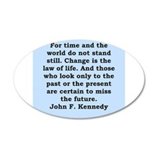 john f kennedy quote 20x12 Oval Wall Decal