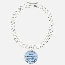 john f kennedy quote Charm Bracelet, One Charm