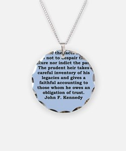 john f kennedy quote Necklace