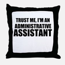 Trust Me, I'm An Administrative Assistant Throw Pi