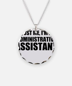 Trust Me, I'm An Administrative Assistant Necklace