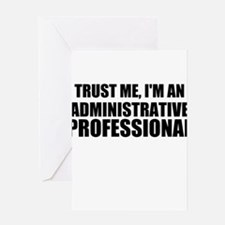 Trust Me, I'm An Administrative Professional Greet