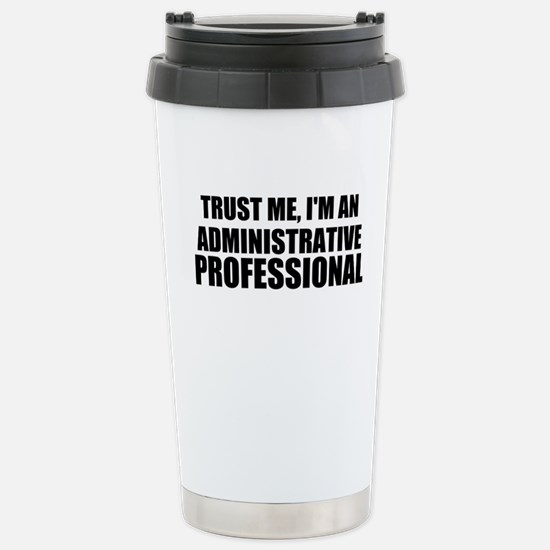Trust Me, I'm An Administrative Professional Trave