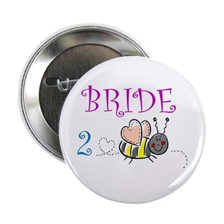 "Bride 2 Bee 2.25"" Button (10 pack)"