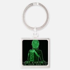 Buddha Doubt Everything Find Your  Square Keychain