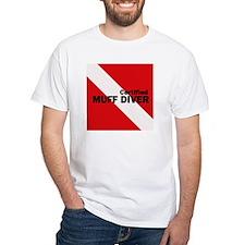 Muff Diver Shirt