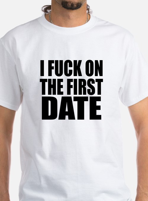 I Fuck On First Date 118