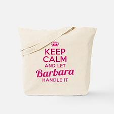 Keep Calm Barbara Tote Bag