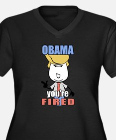 OBAMA...you're fired. Trump for President. Plus Si
