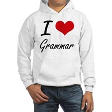I love Grammar Hoodie