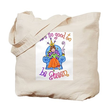 It's So Good To Be Queen Tote Bag