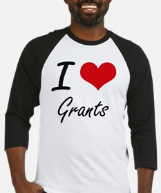 I love Grants Baseball Jersey