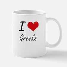 I love Greeks Mugs