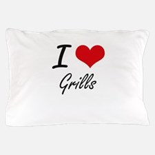 I love Grills Pillow Case