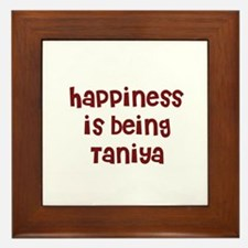 happiness is being Taniya Framed Tile