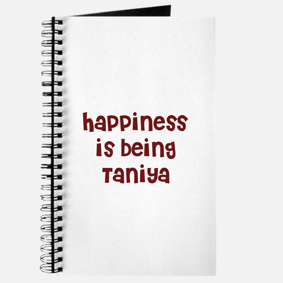 happiness is being Taniya Journal