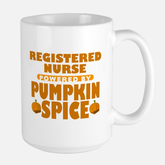 Registered Nurse Powered by Pumpkin Spice Large Mu