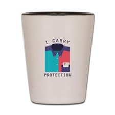 I Carry Protection Shot Glass