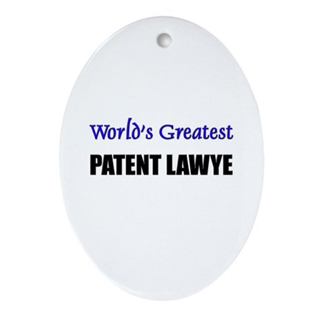 Worlds Greatest PATENT LAWYE Oval Ornament