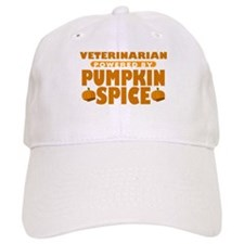 Veterinarian Powered by Pumpkin Spice Baseball Cap
