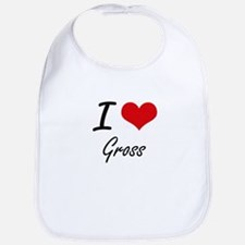 I love Gross Bib