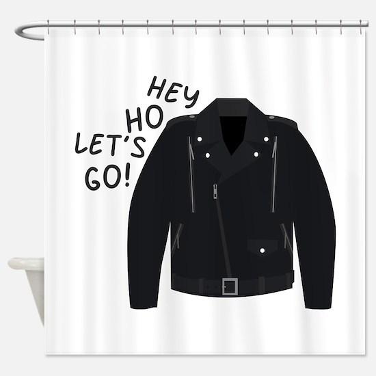 Hey Ho Lets Go Shower Curtain
