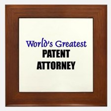 Worlds Greatest PATENT ATTORNEY Framed Tile