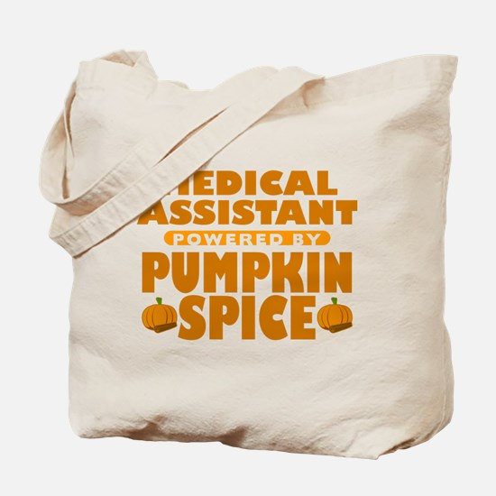 Medical Assistant Powered by Pumpkin Spice Tote Ba