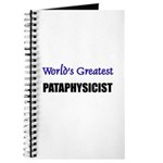 Worlds Greatest PATAPHYSICIST Journal