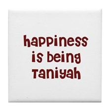 happiness is being Taniyah Tile Coaster