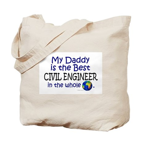 Best Civil Engineer In The World (Daddy) Tote Bag