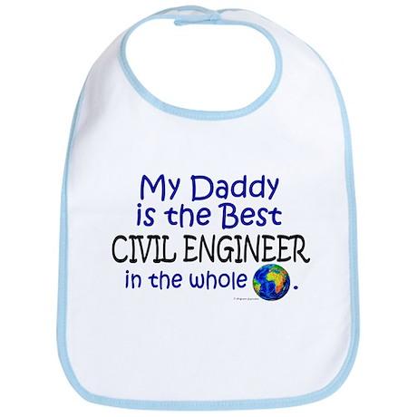 Best Civil Engineer In The World (Daddy) Bib