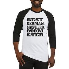 Best German Shepherd Mom Ever Baseball Jersey