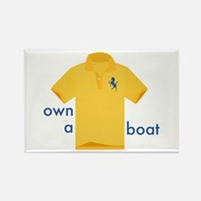 Own a Boat Magnets