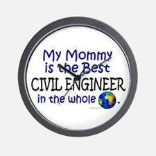 Best Civil Engineer In The World (Mommy) Wall Cloc