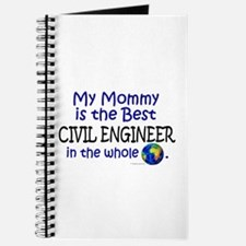 Best Civil Engineer In The World (Mommy) Journal