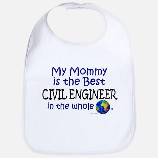 Best Civil Engineer In The World (Mommy) Bib