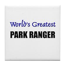 Worlds Greatest PARK RANGER Tile Coaster