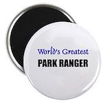 Worlds Greatest PARK RANGER Magnet