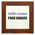 Worlds Greatest PARK RANGER Framed Tile