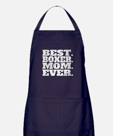 Best Boxer Mom Ever Apron (dark)