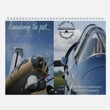 Remembering the Past: Warbirds Wall Calendar